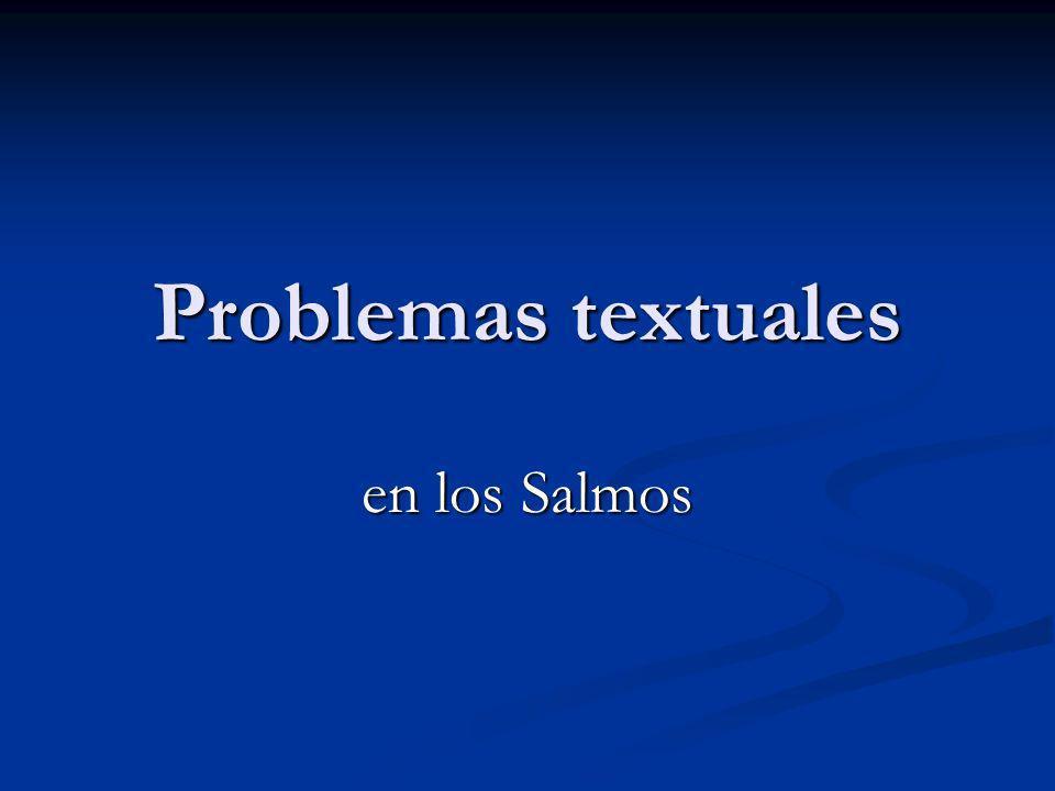 Problemas textuales en los Salmos