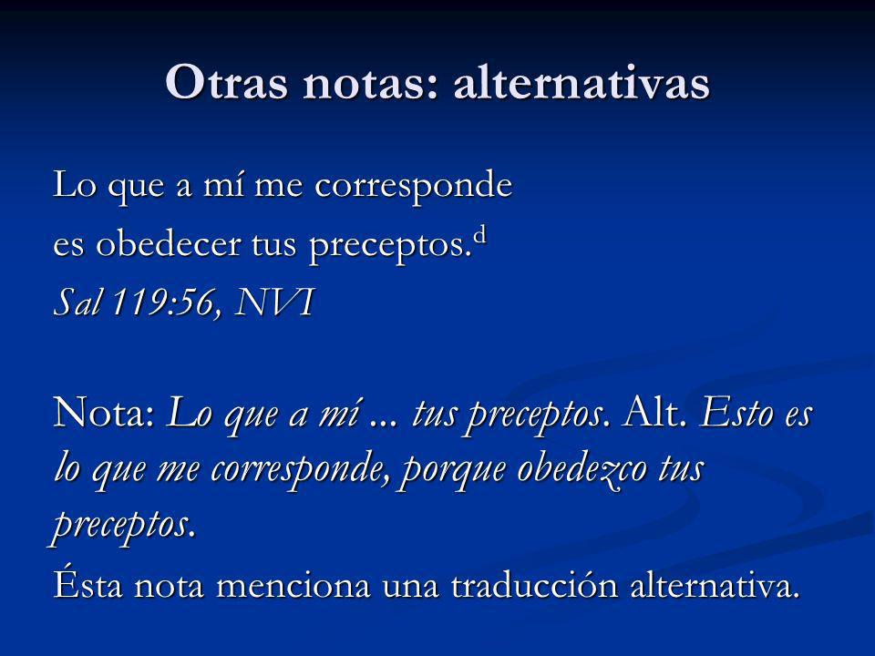 Otras notas: alternativas