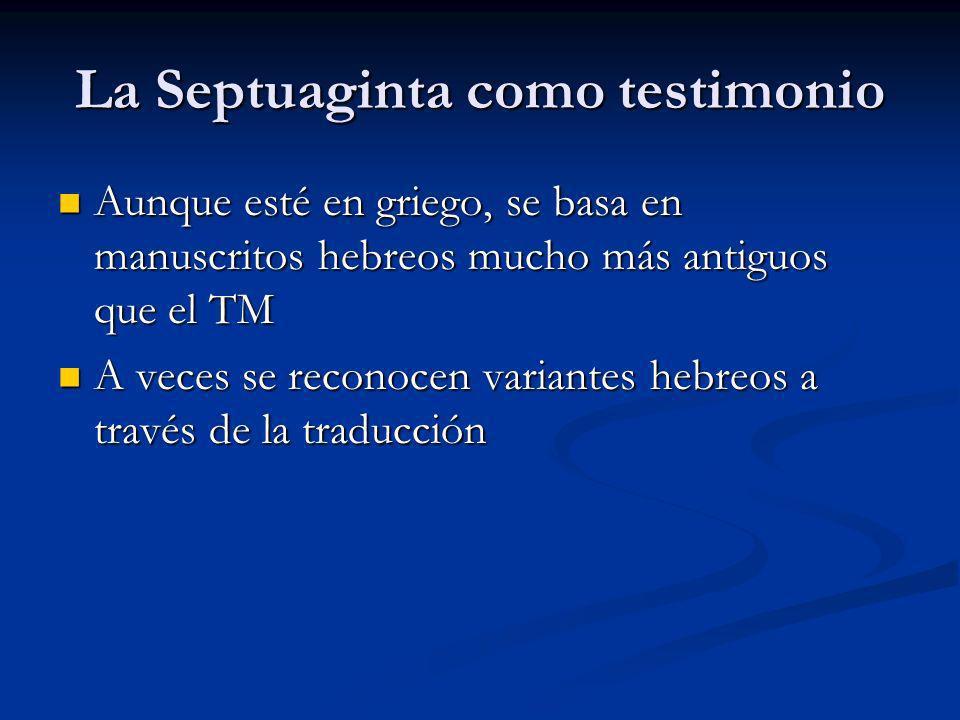 La Septuaginta como testimonio