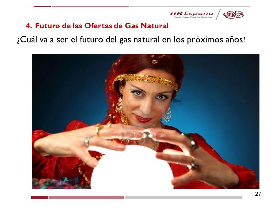¿Cuál va a ser el futuro del gas natural en los próximos años