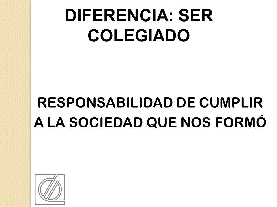 DIFERENCIA: SER COLEGIADO