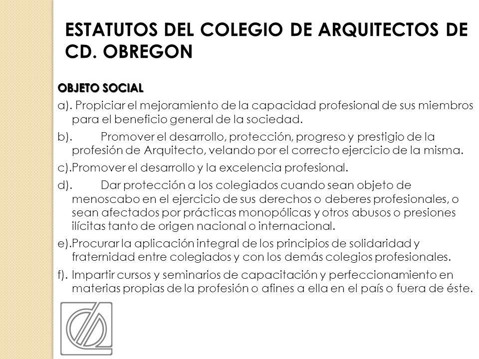 ESTATUTOS DEL COLEGIO DE ARQUITECTOS DE CD. OBREGON