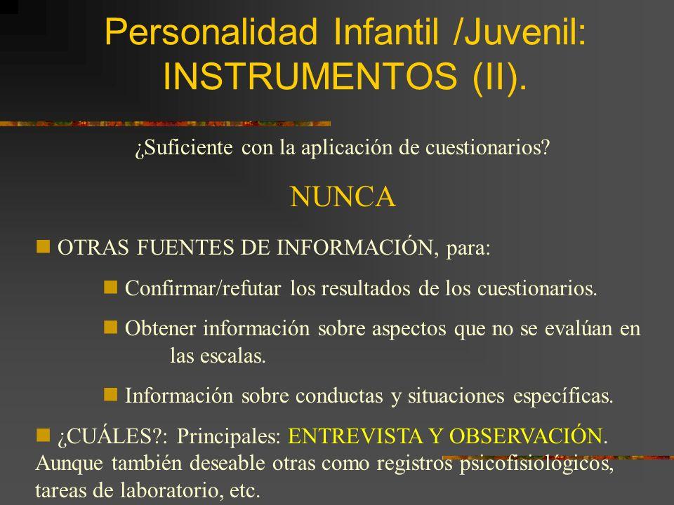 Personalidad Infantil /Juvenil: INSTRUMENTOS (II).