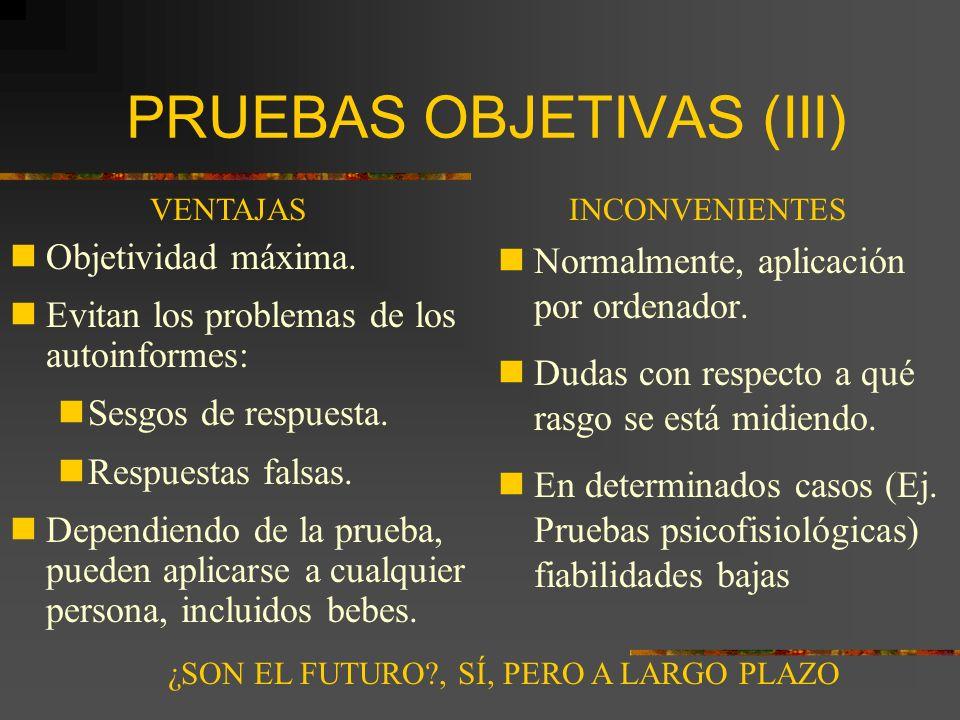PRUEBAS OBJETIVAS (III)