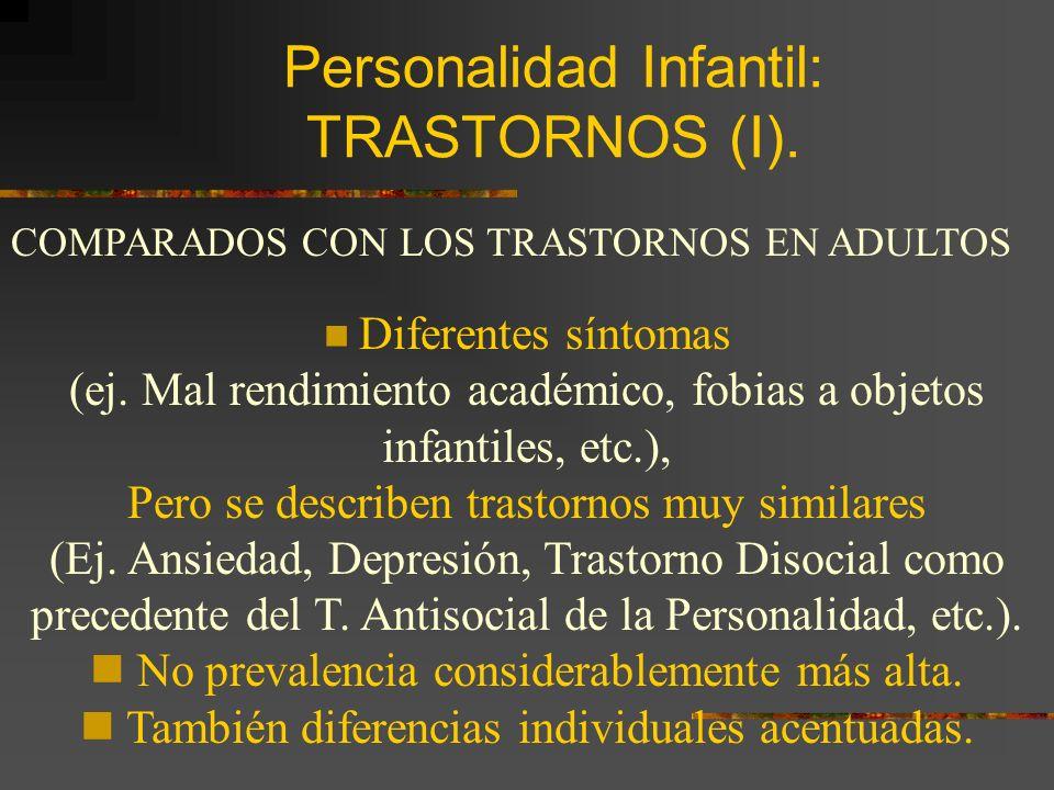 Personalidad Infantil: TRASTORNOS (I).