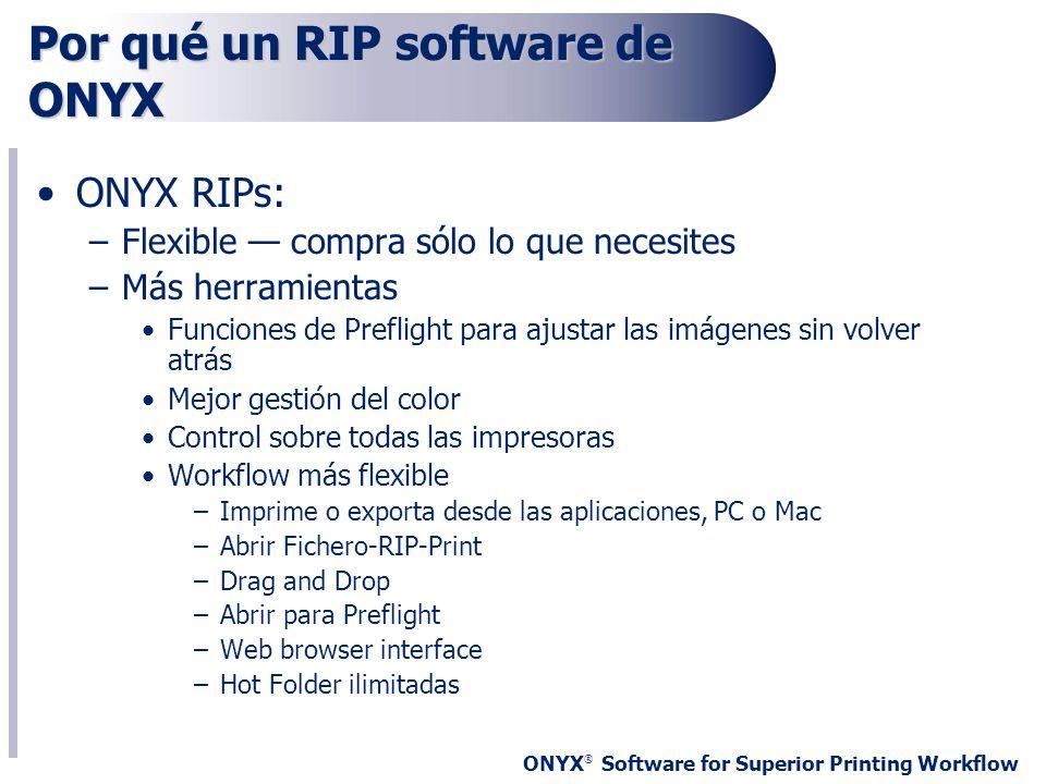 Por qué un RIP software de ONYX