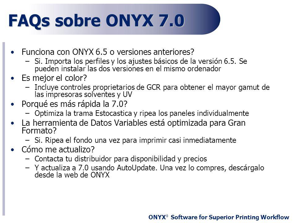 FAQs sobre ONYX 7.0 Funciona con ONYX 6.5 o versiones anteriores