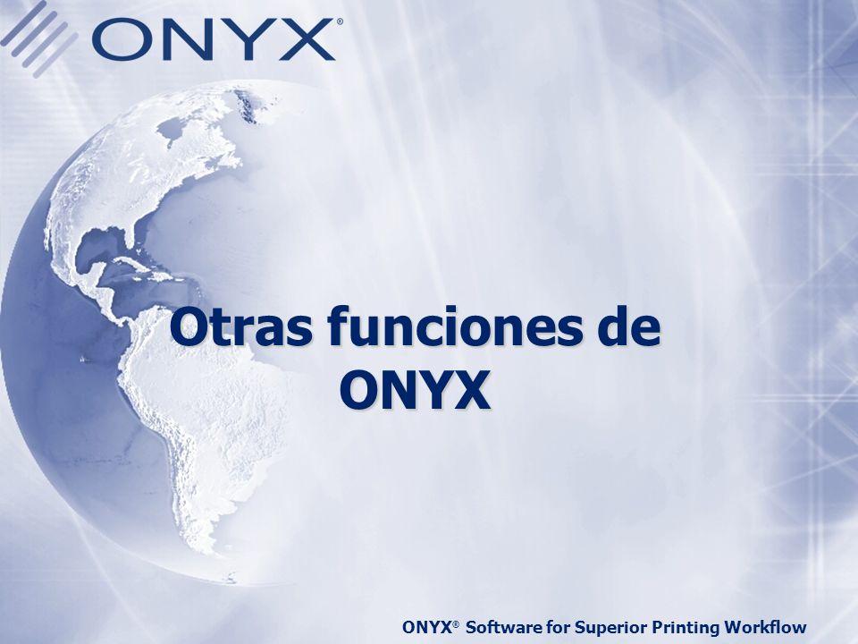 Otras funciones de ONYX