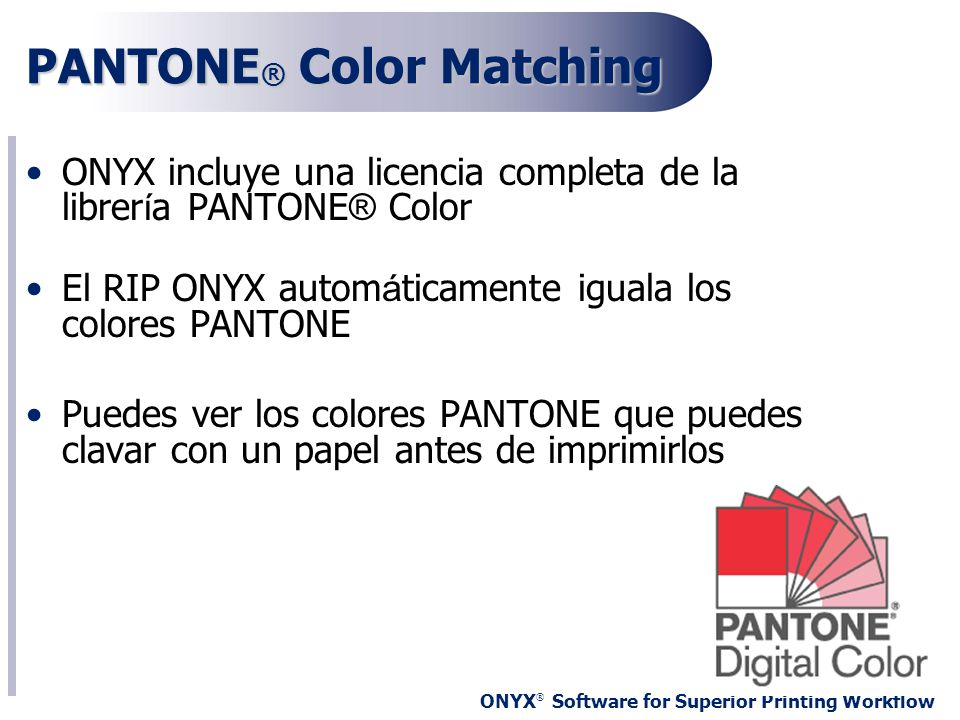 PANTONE® Color Matching