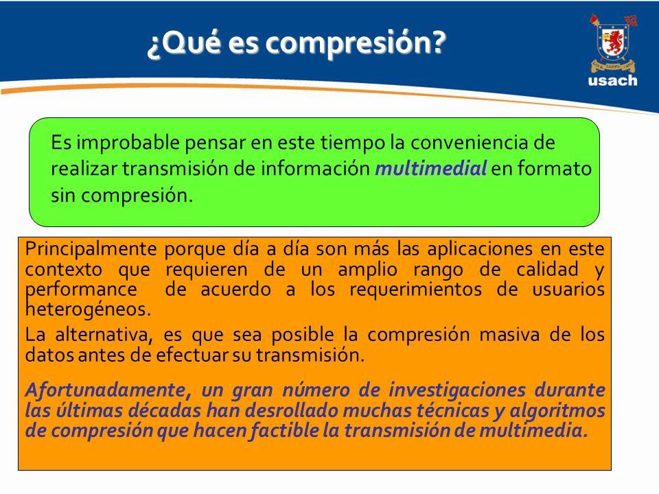 ¿Qué es compresión Es improbable pensar en este tiempo la conveniencia de realizar transmisión de información multimedial en formato sin compresión.