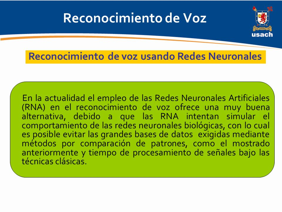 Reconocimiento de Voz Reconocimiento de voz usando Redes Neuronales