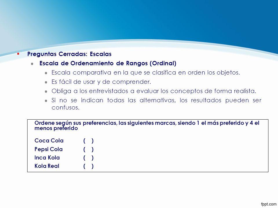 Preguntas Cerradas: Escalas Escala de Ordenamiento de Rangos (Ordinal)