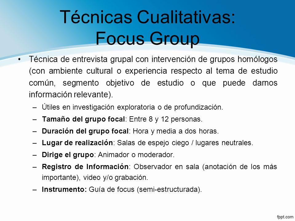 Técnicas Cualitativas: Focus Group