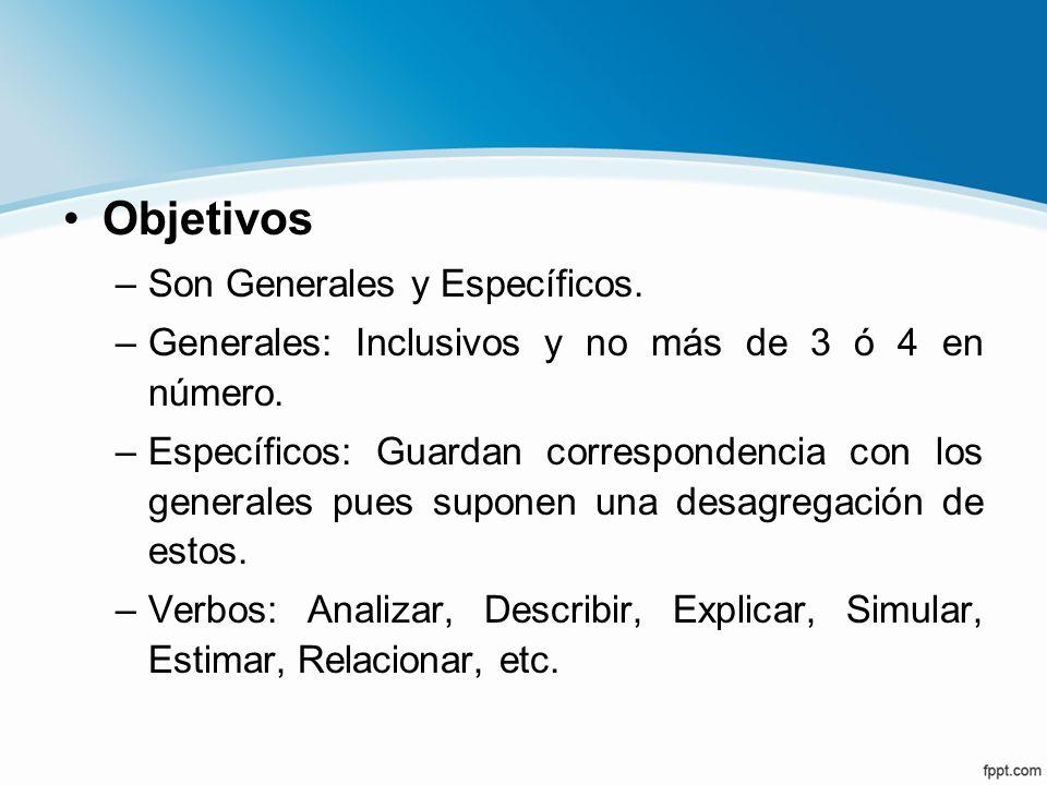 Objetivos Son Generales y Específicos.