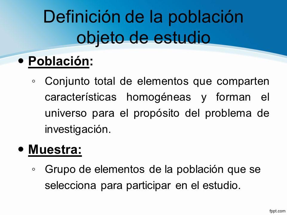 Definición de la población objeto de estudio