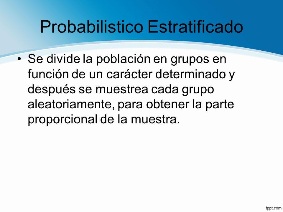 Probabilistico Estratificado