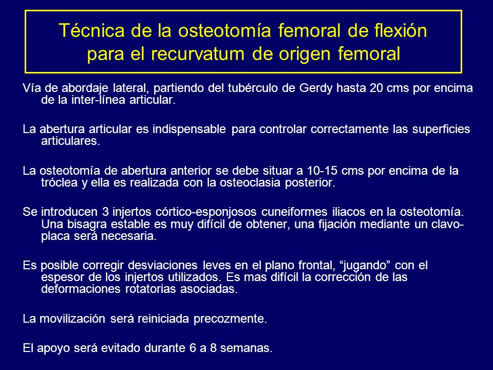 Técnica de la osteotomía femoral de flexión para el recurvatum de origen femoral