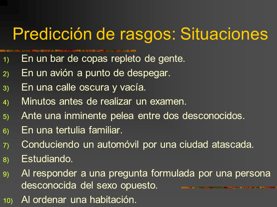 Predicción de rasgos: Situaciones