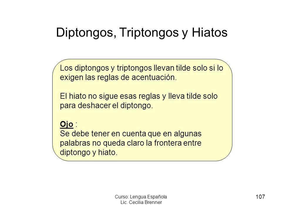 Diptongos, Triptongos y Hiatos