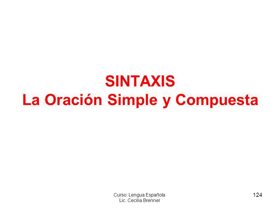 SINTAXIS La Oración Simple y Compuesta