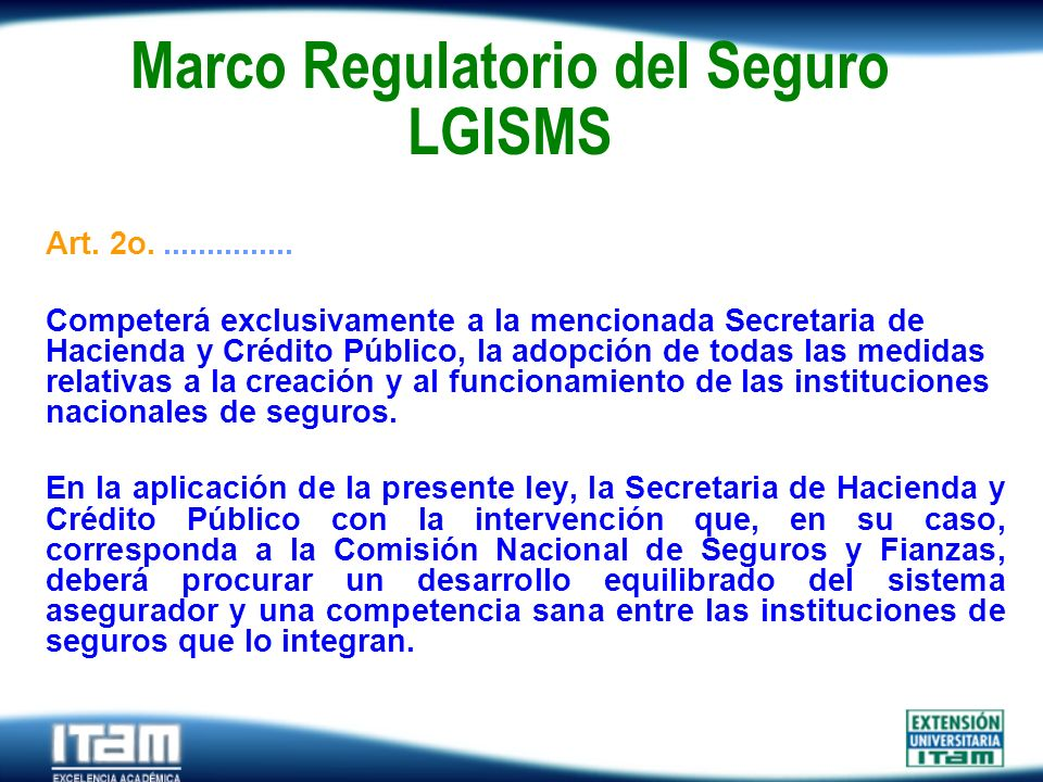 Marco Regulatorio del Seguro LGISMS