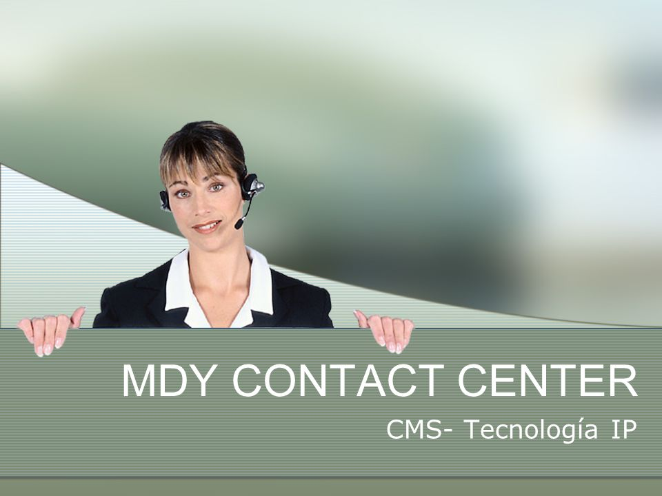MDY CONTACT CENTER CMS- Tecnología IP