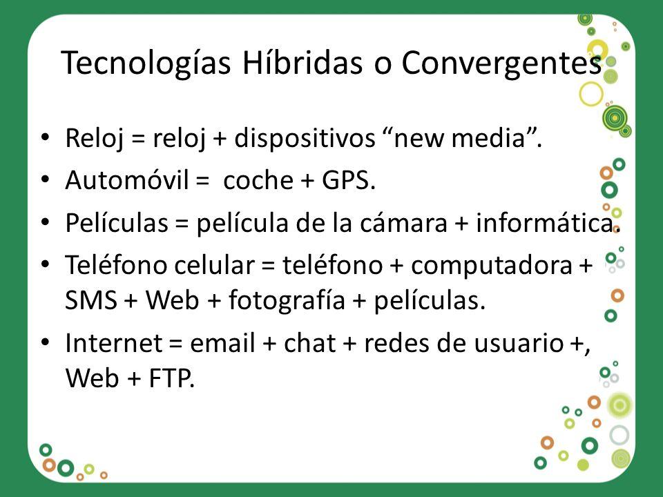 Tecnologías Híbridas o Convergentes