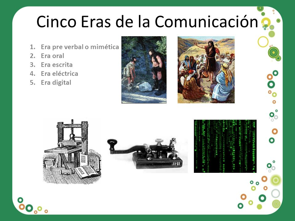 Cinco Eras de la Comunicación