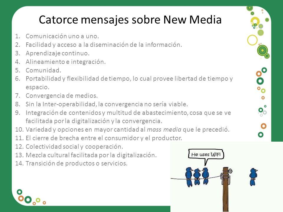 Catorce mensajes sobre New Media