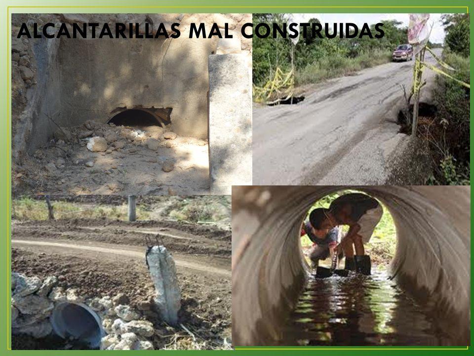 ALCANTARILLAS MAL CONSTRUIDAS