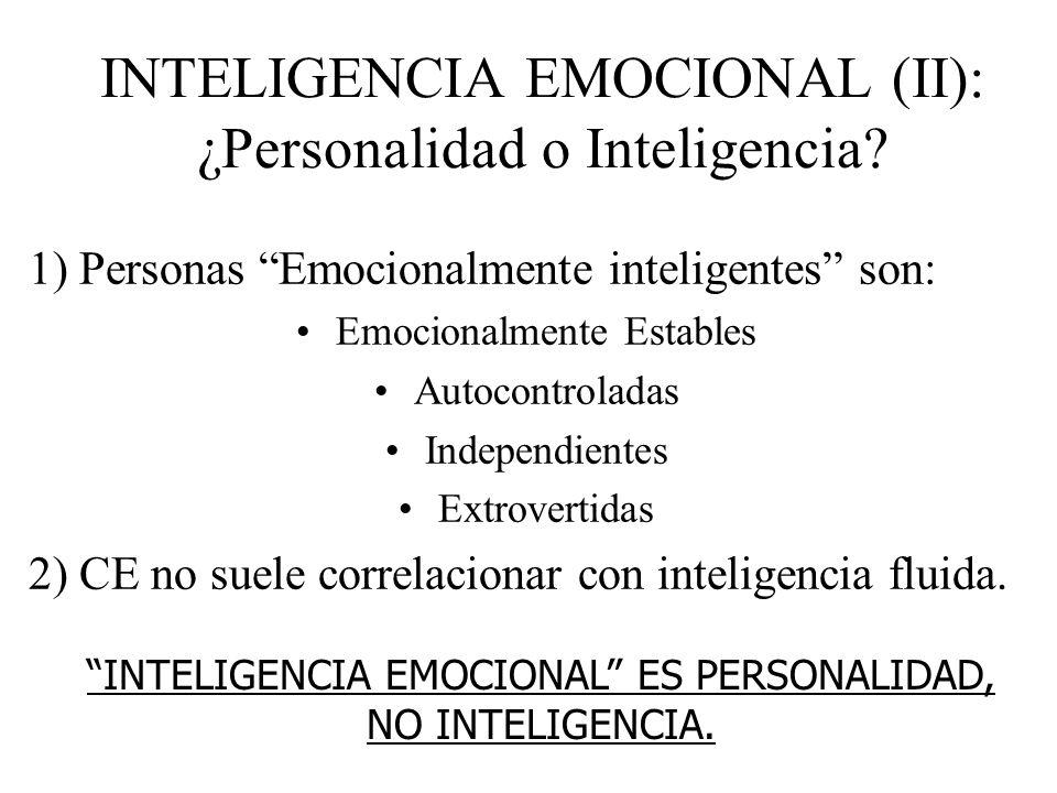INTELIGENCIA EMOCIONAL (II): ¿Personalidad o Inteligencia