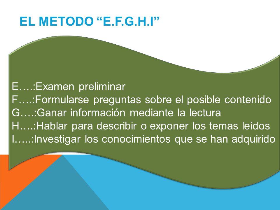 EL METODO E.F.G.H.I E….:Examen preliminar
