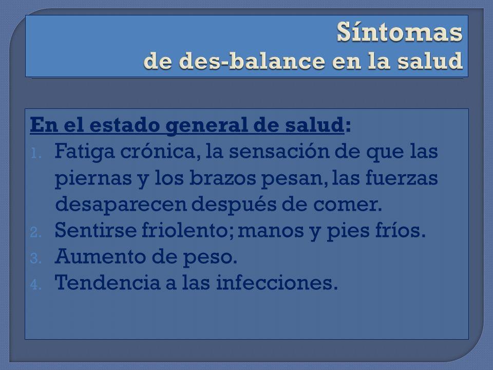 Síntomas de des-balance en la salud