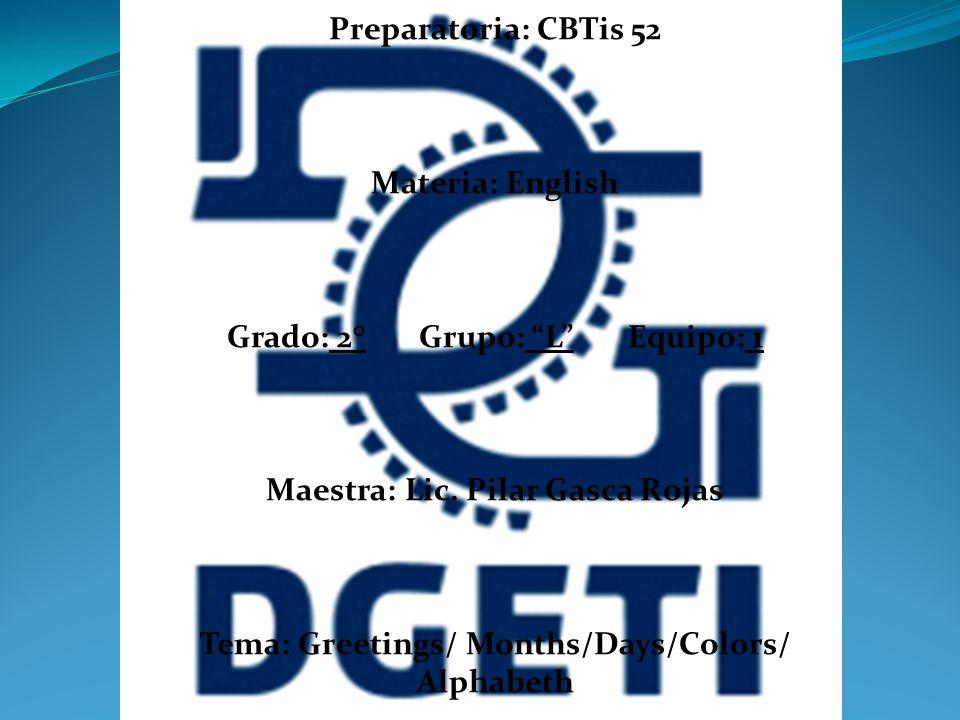 Grado: 2° Grupo: L Equipo: 1