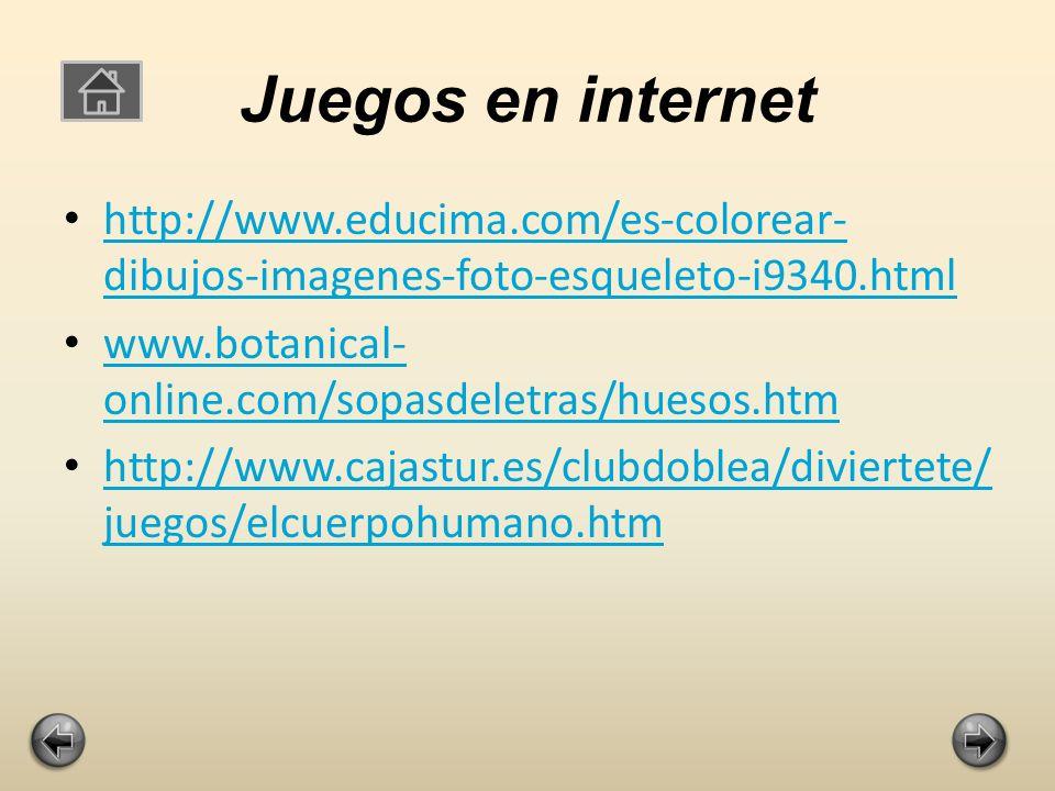 Juegos en internet http://www.educima.com/es-colorear-dibujos-imagenes-foto-esqueleto-i9340.html. www.botanical-online.com/sopasdeletras/huesos.htm.