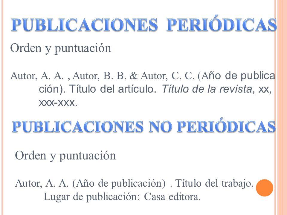 PUBLICACIONES PERIÓDICAS PUBLICACIONES NO PERIÓDICAS