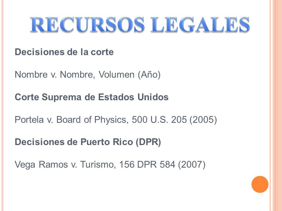 RECURSOS LEGALES Decisiones de la corte