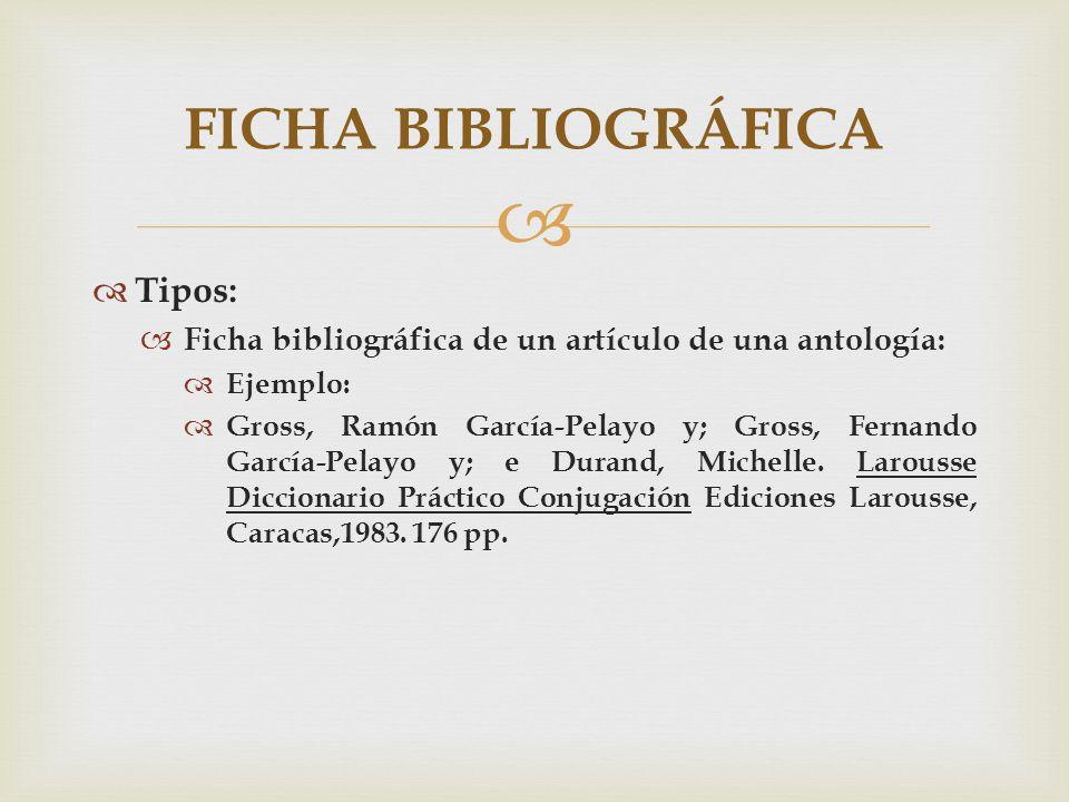FICHA BIBLIOGRÁFICA Tipos: