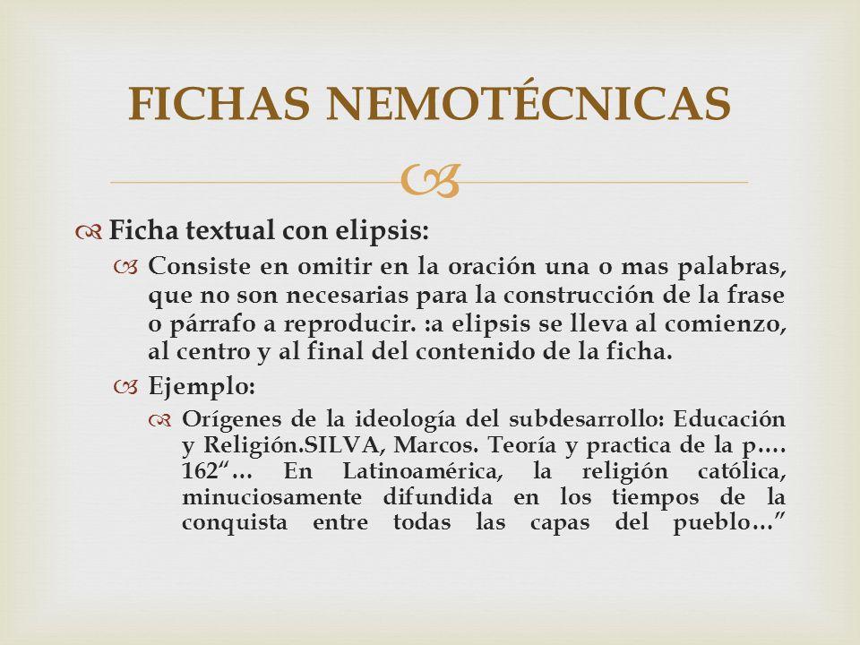 FICHAS NEMOTÉCNICAS Ficha textual con elipsis: