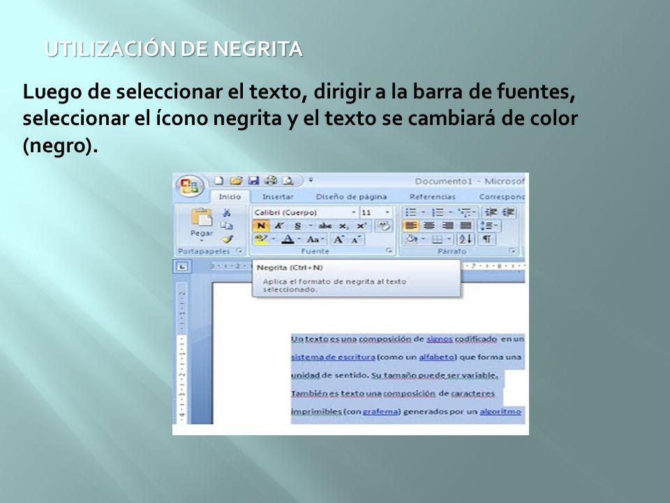 UTILIZACIÓN DE NEGRITA