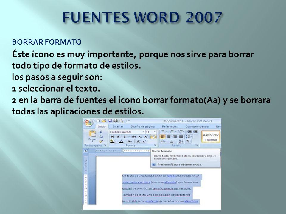 FUENTES WORD 2007 BORRAR FORMATO.