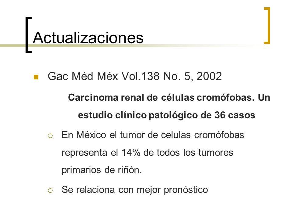 Actualizaciones Gac Méd Méx Vol.138 No. 5, 2002