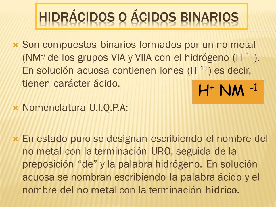 Hidrácidos o ácidos binarios