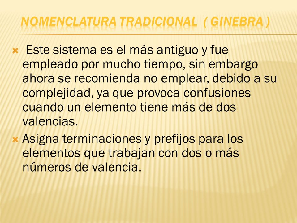 Nomenclatura Tradicional ( GINEBRA )