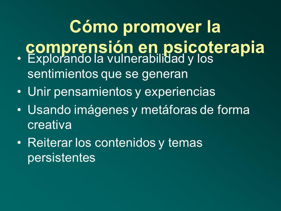 Cómo promover la comprensión en psicoterapia