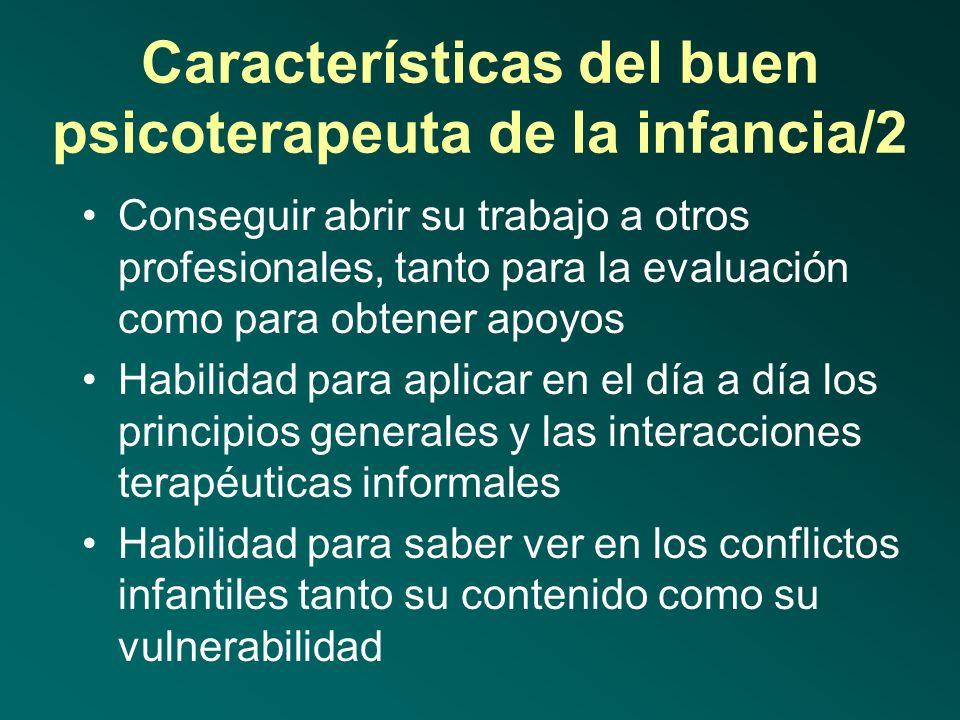 Características del buen psicoterapeuta de la infancia/2