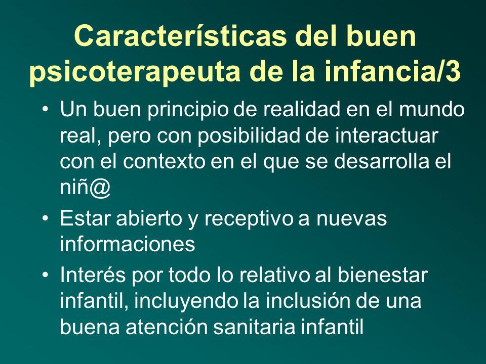 Características del buen psicoterapeuta de la infancia/3