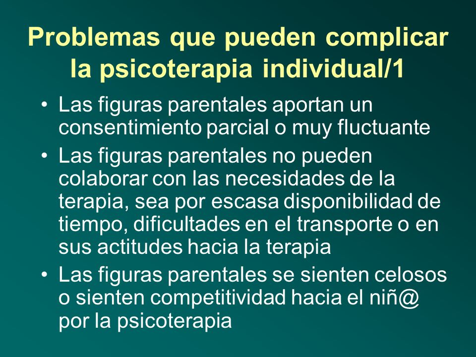 Problemas que pueden complicar la psicoterapia individual/1