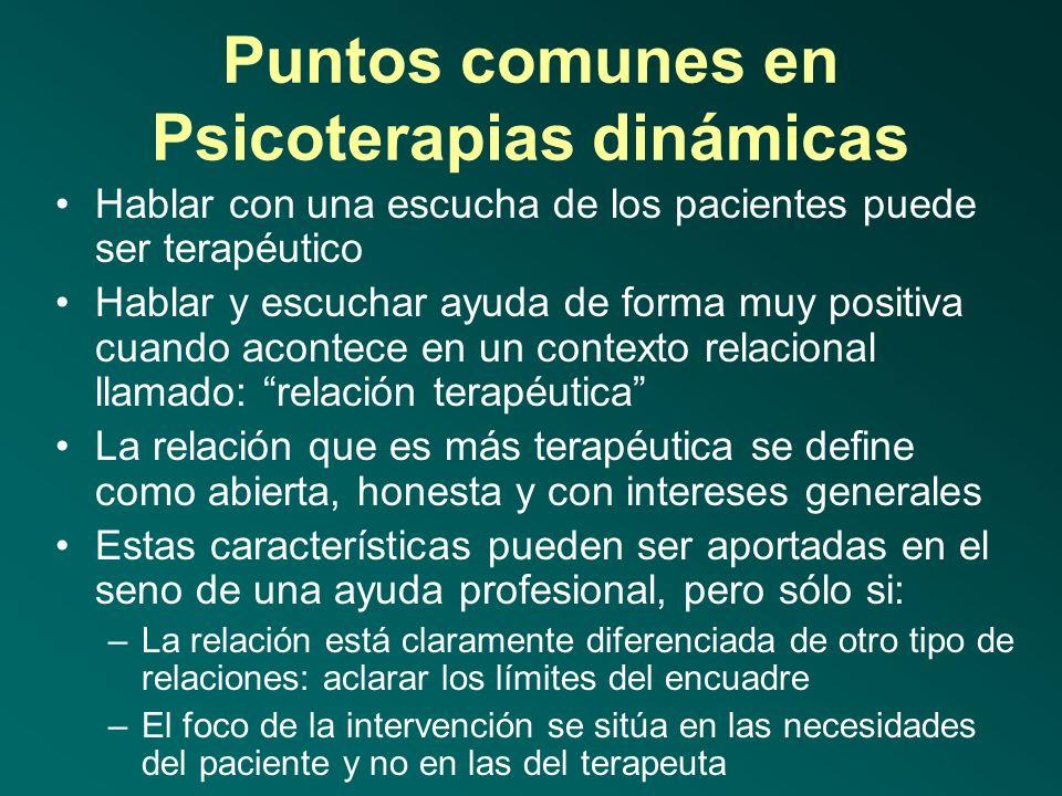 Puntos comunes en Psicoterapias dinámicas