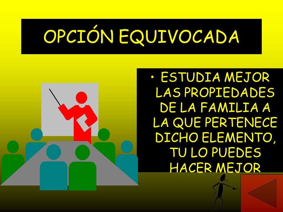 OPCIÓN EQUIVOCADA ESTUDIA MEJOR LAS PROPIEDADES DE LA FAMILIA A LA QUE PERTENECE DICHO ELEMENTO, TU LO PUEDES HACER MEJOR.